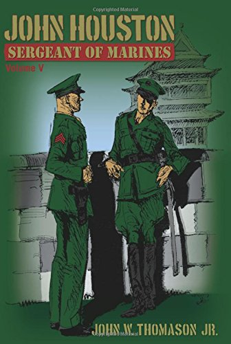 9781457528965: John Houston: Sergeant of Marines