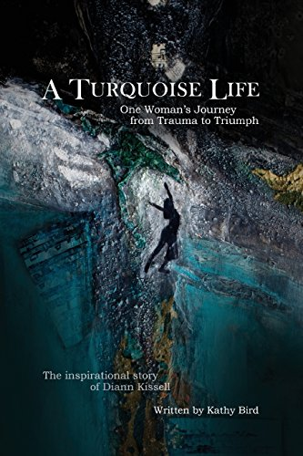 9781457529023: A Turquoise Life: One Woman's Journey from Trauma to Triumph