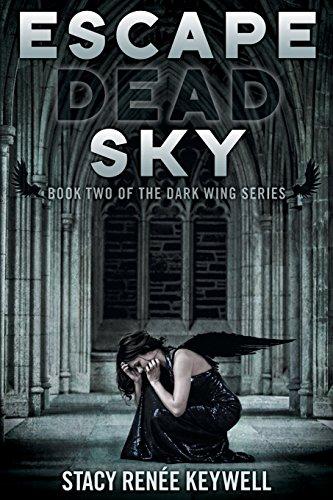 Escape Dead Sky: Book Two of the: Stacy Renà e