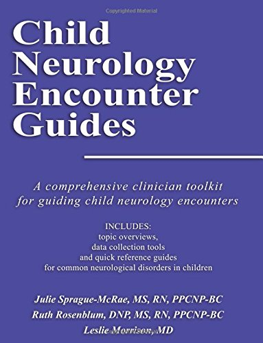 9781457531286: Child Neurology Encounter Guides: A Comprehensive Clinician Toolkit for Guiding Child Neurology Encounters