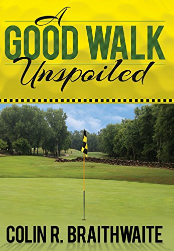 9781457531484: A Good Walk Unspoiled