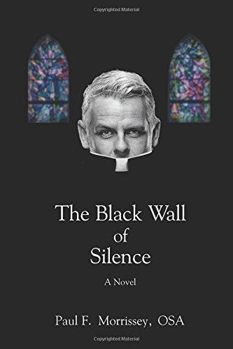 9781457532504: The Black Wall of Silence: A Novel