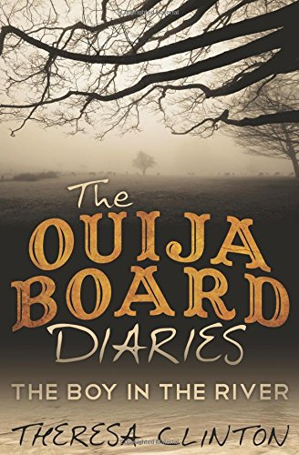 9781457533020: The Ouija Board Diaries: The Boy in the River