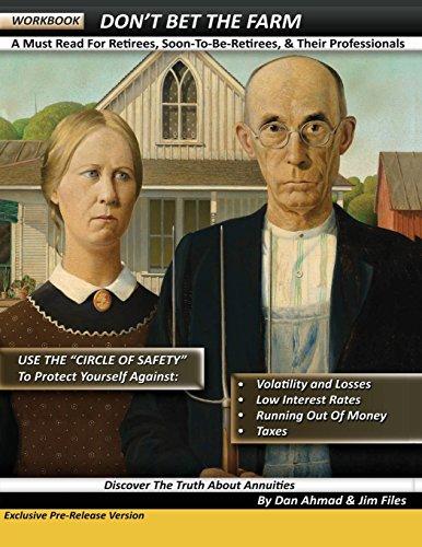 Don't Bet the Farm - Workbook: Files, Jim