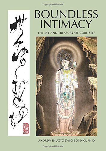 9781457535925: BOUNDLESS INTIMACY: The Eye And Treasury Of Core-Self