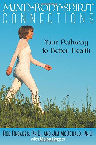 9781457537066: Mind, Body, Spirit Connection: Your Pathway to Better Health