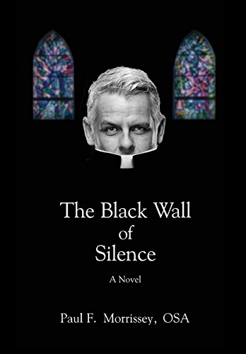 9781457537462: The Black Wall of Silence: A Novel