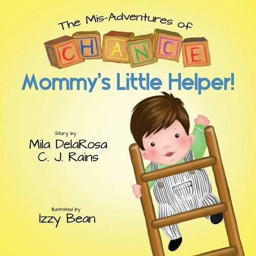 9781457537943: The Mis-Adventures of Chance: Mommy's Little Helper