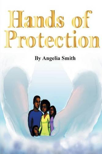 Hands of Protection: Smith, Angelia
