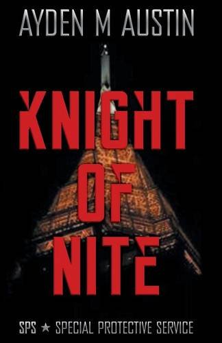 9781457540004: Knight of Nite: SPS Special Protective Service