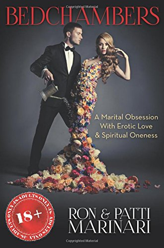 9781457540158: Bedchambers: A Marital Obsession with Erotic Love & Spiritual Oneness