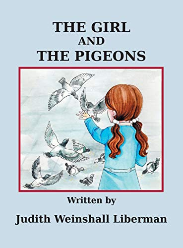9781457540684: The Girl and the Pigeons