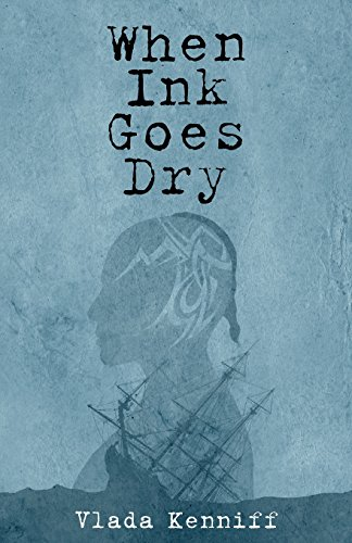 9781457541308: When Ink Goes Dry: A Novel