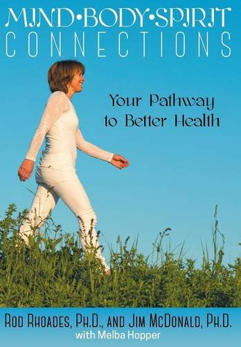 9781457541476: Mind, Body, Spirit Connection: Your Pathway to Better Health