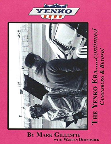 9781457542701: The Yenko Era..... continued: Canonsburg & Beyond!
