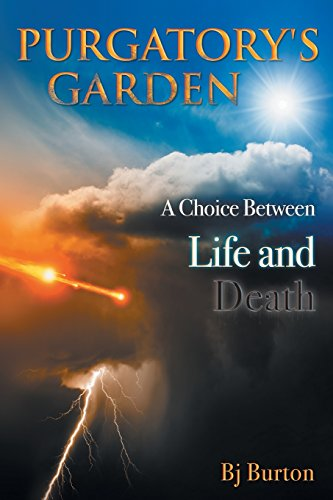 9781457543173: Purgatory's Garden: A Choice Between Life and Death