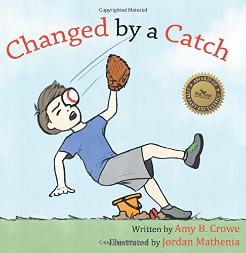 9781457543401: Changed by a Catch