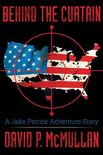 9781457543883: Behind the Curtain: A Jake Patrick Adventure Story