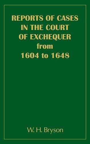 9781457544163: Reports of Cases in the Court of Exchequer (1604 to 1648)