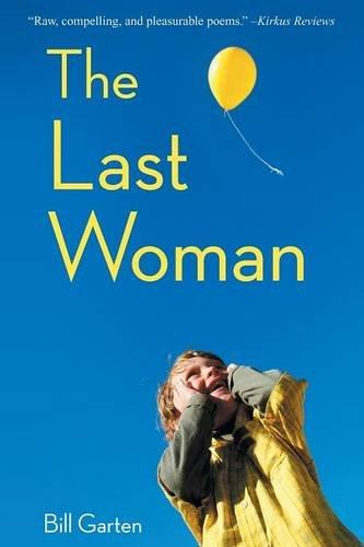 The Last Woman: Garten, Bill