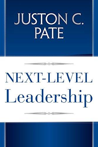 Next-Level Leadership (Paperback): Juston C Pate