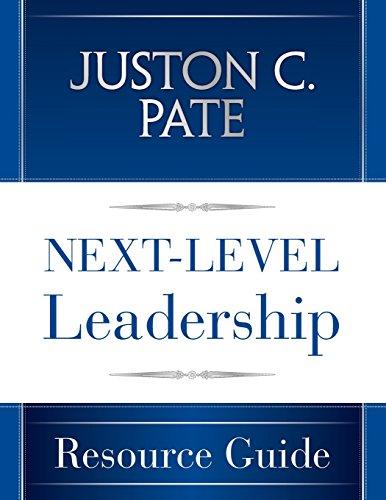 Next-Level Leadership Resource Guide (Paperback): Juston C Pate