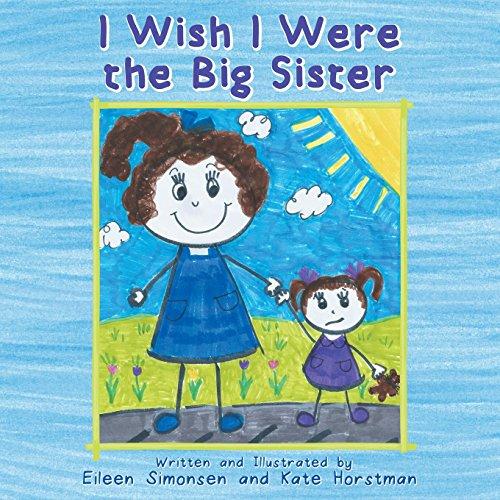 9781457547720: I Wish I Were the Big Sister