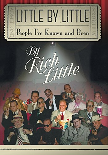 Little by Little: People I've Known and Been: Rich Little