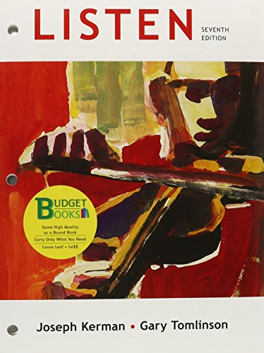 Loose-leaf Version of Listen 7e & 6-CD: Joseph Kerman, Gary
