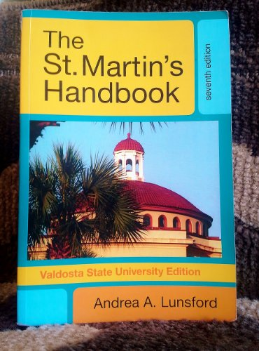THE St. Martin's Handbook for Valdosta State University Edition: ANDREA A. LUNSFORD