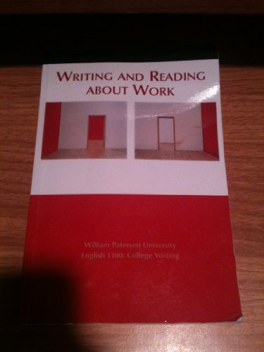 9781457604386: Writing and Reading About Work