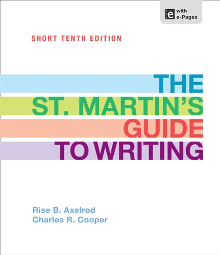 The St. Martin's Guide to Writing Short: Axelrod, Rise B.,