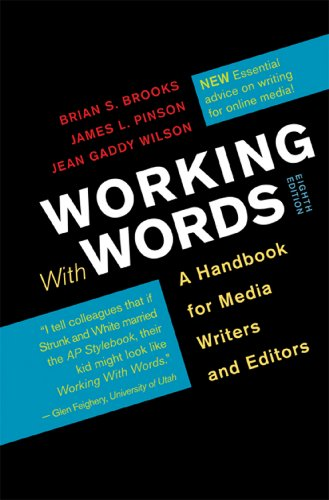 Working with Words: A Handbook for Media: Brooks, Brian S.,