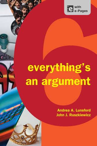 Everythings an Argument 9781457606069 This best-selling brief text shows students how to analyze all kinds of argument — not just essays and editorials, but clothes, cars, ads, and evenwebsitedesigns — and then how to use what they learn to write effective arguments.