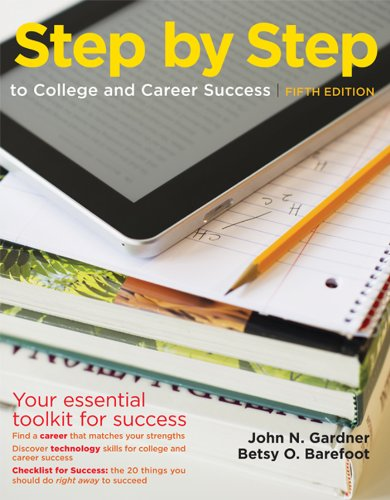 Step by Step to College and Career Success (1457606348) by Gardner, John N.; Barefoot, Betsy O.