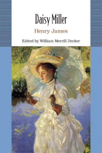 Daisy Miller (Bedford College Editions): James, Henry