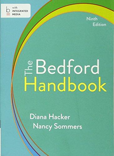 The Bedford Handbook: Hacker, Diana; Sommers,