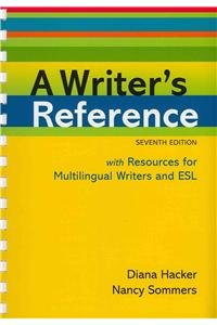 Writer's Reference 7e for Multilingual Writers & ESL Quick Reference Card (1457608235) by Hacker, Diana; Sommers, Nancy; Anker, Susan