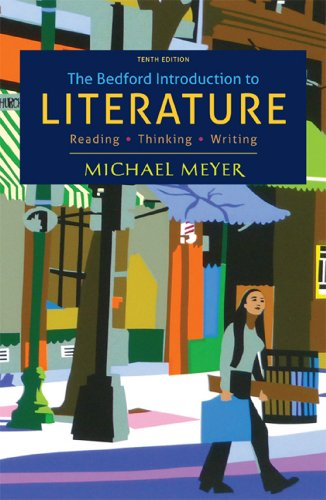 9781457608278: The Bedford Introduction to Literature: Reading, Thinking, Writing
