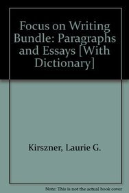 Focus on Writing with Readings 2e & paperback dictionary (1457608286) by Laurie G. Kirszner; Stephen R. Mandell