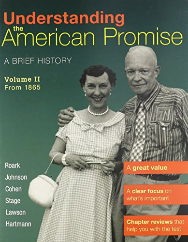 9781457608483: Understanding the American Promise, Volume 2: From 1865: A Brief History of the United States