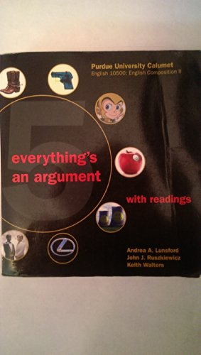 Everything's an Argument with Readings Purdue University Calumet