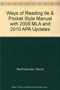 Ways of Reading 9e & Pocket Style Manual with 2009 MLA and 2010 APA Updates (1457609029) by David Bartholomae; Anthony Petrosky; Diana Hacker