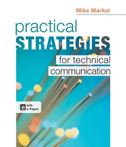 Practical Strategies for Technical Communication: Mike Markel