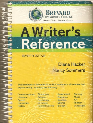 A Writer's Reference (Custom for Brevard Community College): Diana Hacker, Nancy Sommers