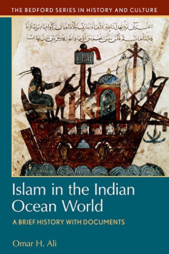 9781457609770: Islam in the Indian Ocean World: A Brief History with Documents (Bedford Series in History and Culture)