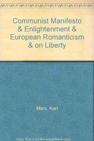 9781457610080: Communist Manifesto & Enlightenment & European Romanticism & On Liberty