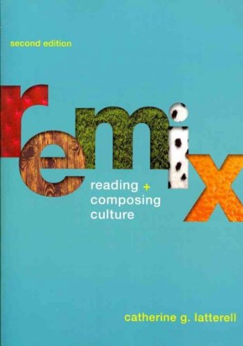 9781457610103: ReMix 2e & CompClass (Access Card) & Writing and Revising with 2009 MLA and 2010 APA Updates