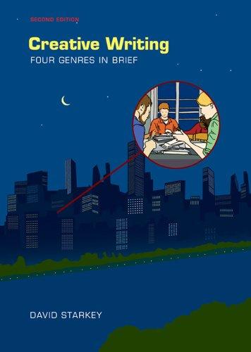 Creative Writing: Four Genres in Brief: Starkey, David