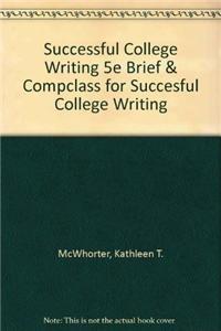 9781457611599: Successful College Writing 5e Brief & Compclass for Succesful College Writing